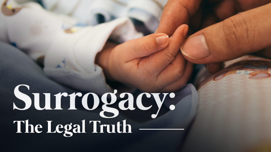 Surrogacy The Legal Truth